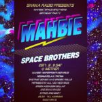 SHAKA RADIO PRESENTS / MAHBIE SPACE BROTHERS BIRTHDAY PARTY(2017.9.9 SAT)